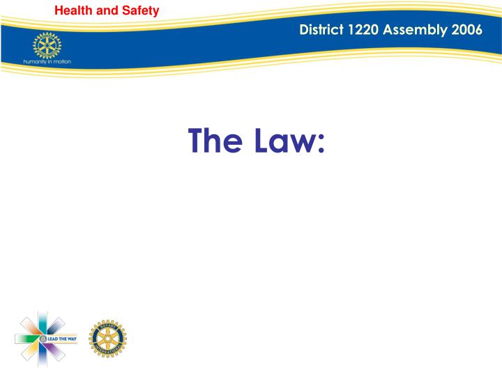 The Law: