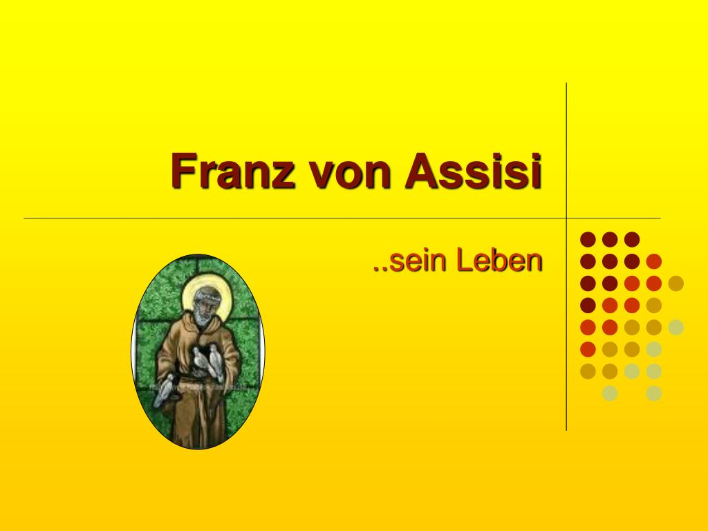PPT - Franz von Assisi PowerPoint Presentation - ID:4894697