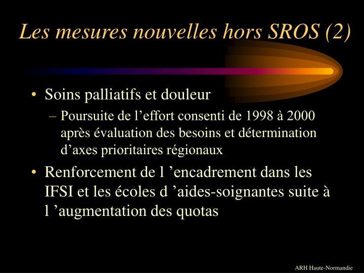 Les mesures nouvelles hors SROS (2)