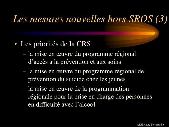 Les mesures nouvelles hors SROS (3)