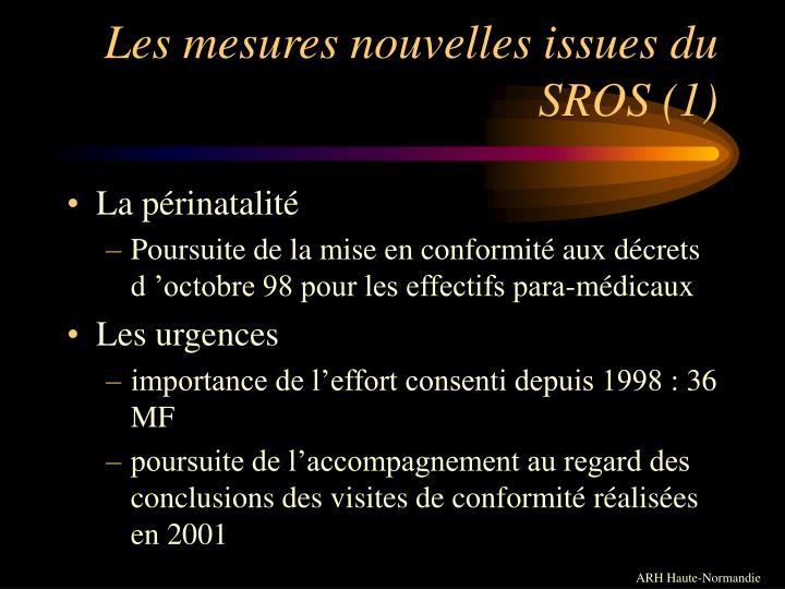 Les mesures nouvelles issues du SROS (1)