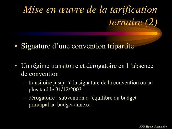 Mise en œuvre de la tarification ternaire (2)