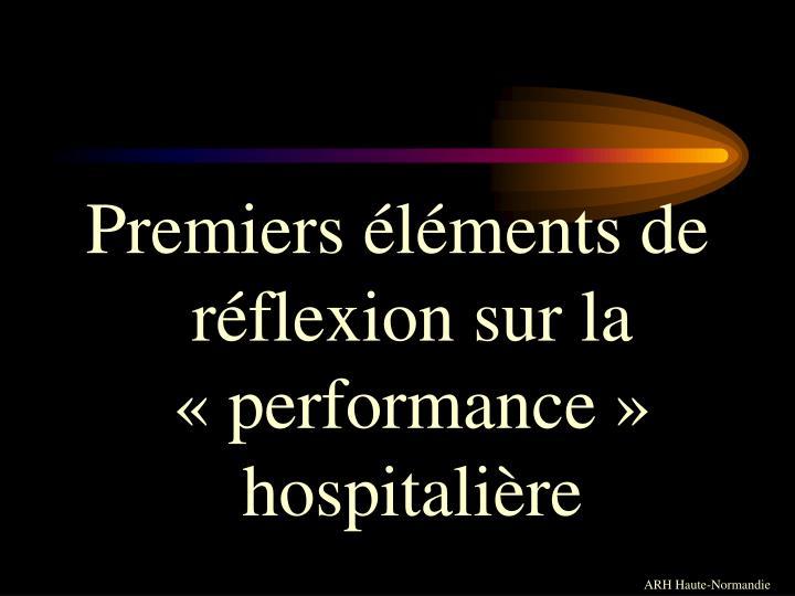 Premiers éléments de réflexion sur la «performance» hospitalière
