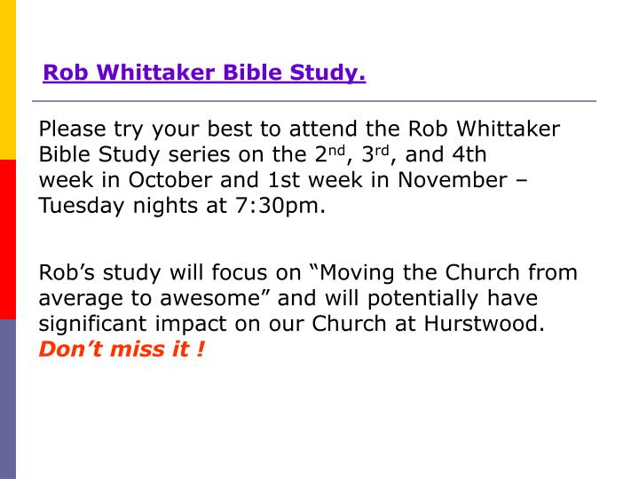 Rob Whittaker Bible Study.
