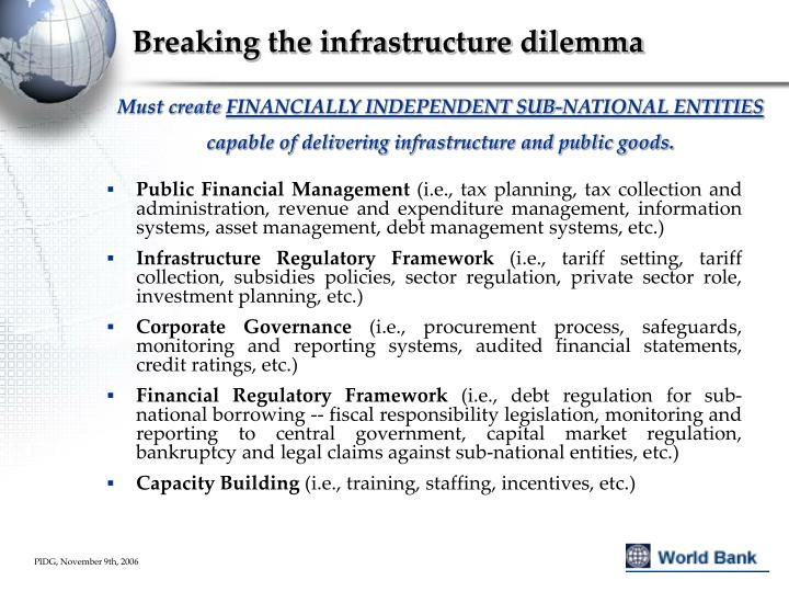 Breaking the infrastructure dilemma