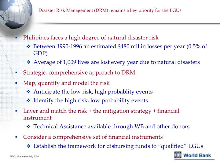 Disaster Risk Management (DRM) remains a key priority for the LGUs