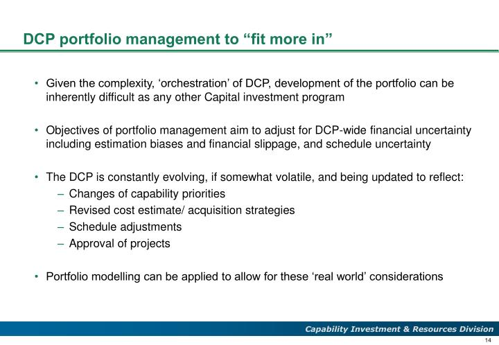 """DCP portfolio management to """"fit more in"""""""