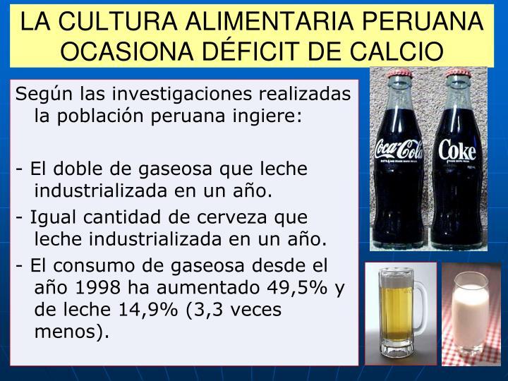 LA CULTURA ALIMENTARIA PERUANA OCASIONA DÉFICIT DE CALCIO