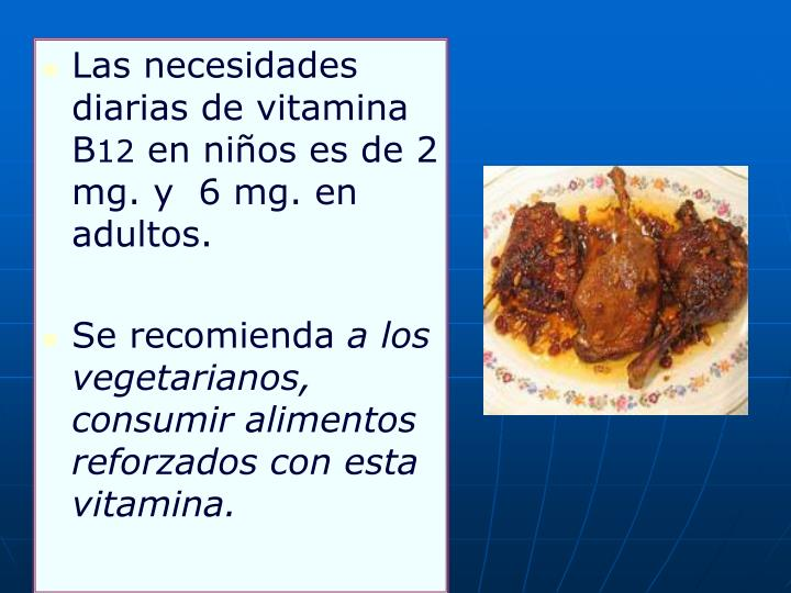 Las necesidades diarias de vitamina B