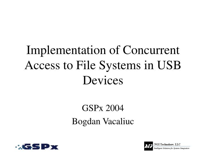 implementation of concurrent access to file systems in usb devices n.