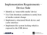 implementation requirements device side
