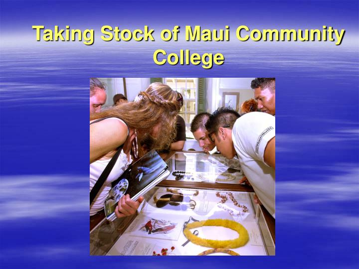 Taking stock of maui community college