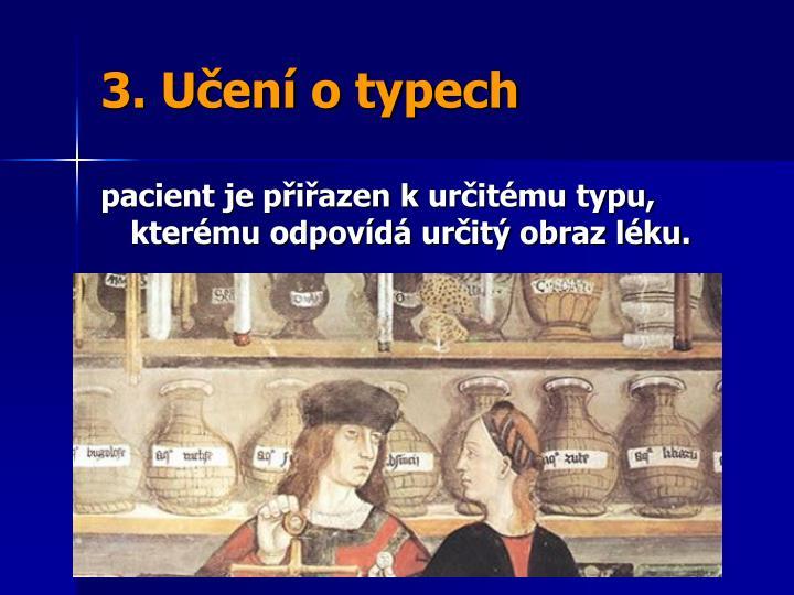 3. Učení o typech
