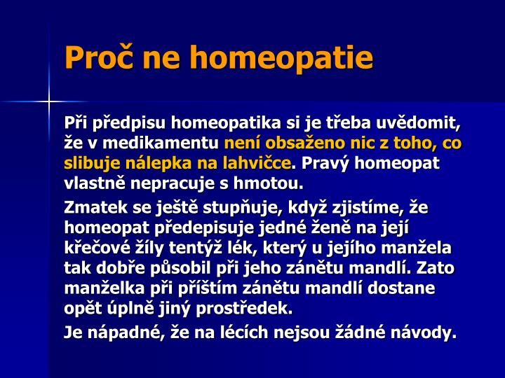 Proč ne homeopatie