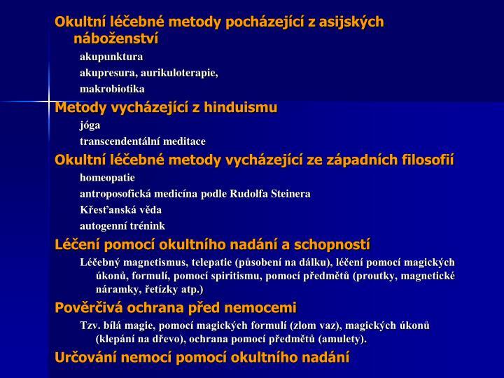 Okultní léčebné metody pocházející z