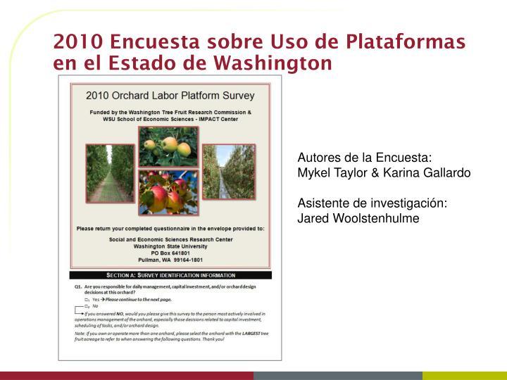 2010 Encuesta sobre Uso de Plataformas en el Estado de Washington