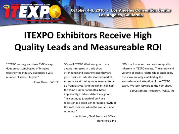 ITEXPO Exhibitors Receive High Quality Leads and Measureable ROI