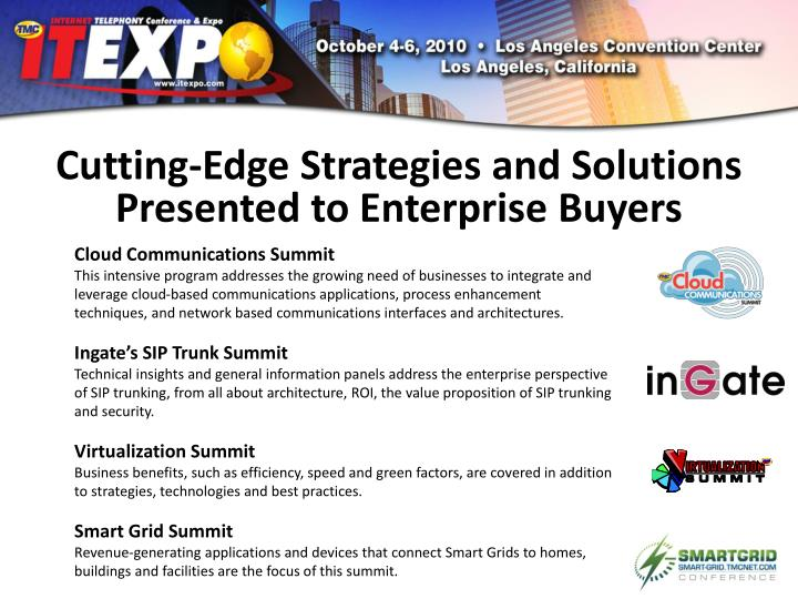 Cutting-Edge Strategies and Solutions Presented to Enterprise Buyers