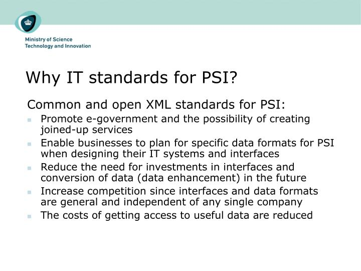 Why IT standards for PSI?