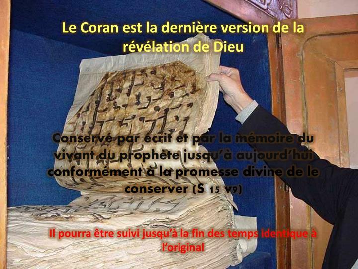 Le Coran est la dernière version de la révélation de