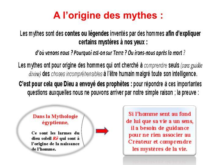 A l'origine des mythes :