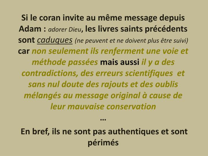 Si le coran invite au même message depuis Adam :