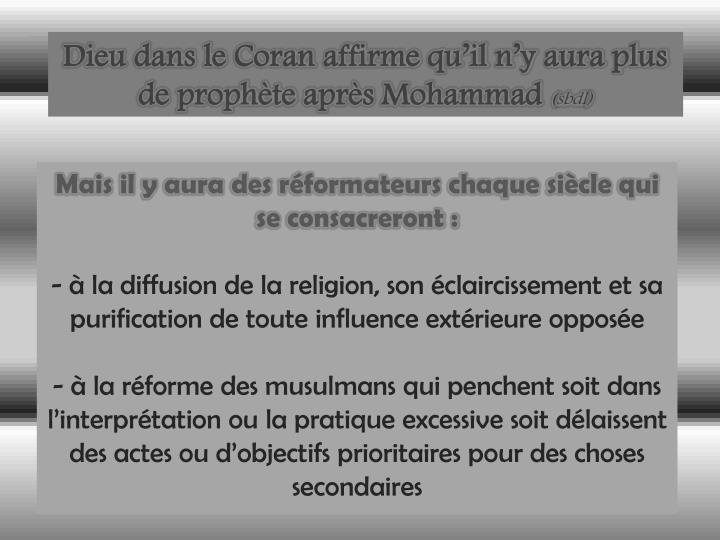 Dieu dans le Coran affirme qu'il n'y aura plus de prophète