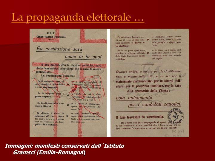 La propaganda elettorale …