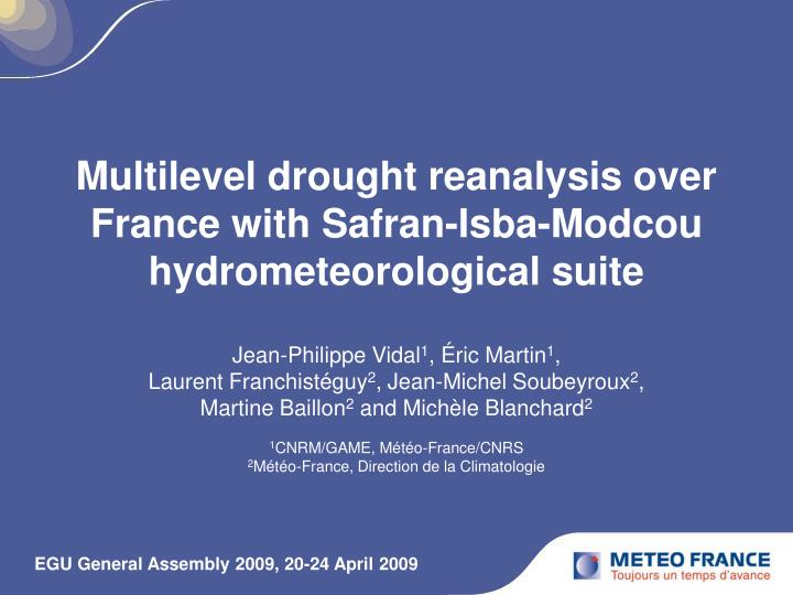 multilevel drought reanalysis over france with safran isba modcou hydrometeorological suite n.