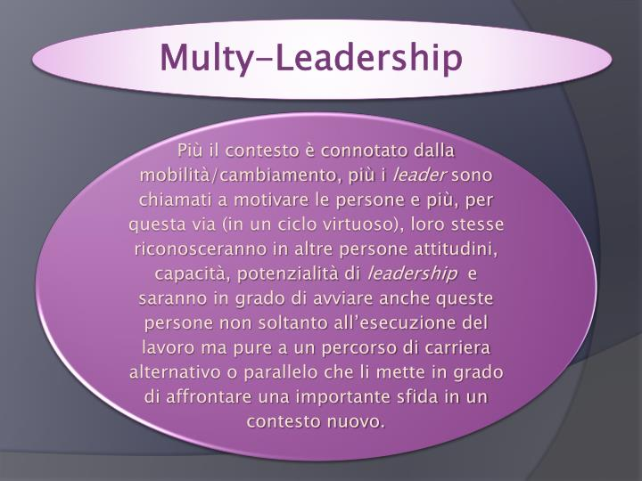 Multy-Leadership