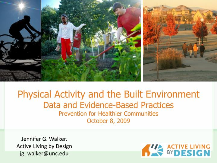Physical Activity and the Built Environment