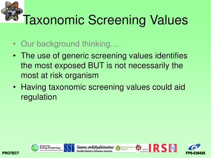 Taxonomic screening values1
