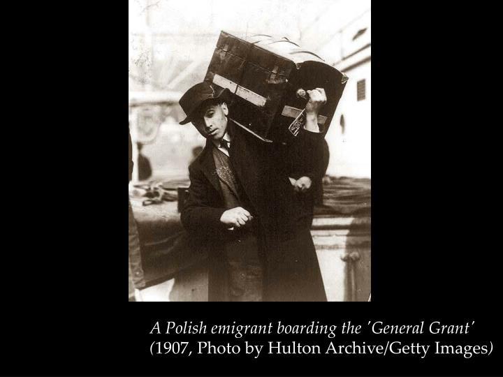 A Polish emigrant boarding the 'General Grant'