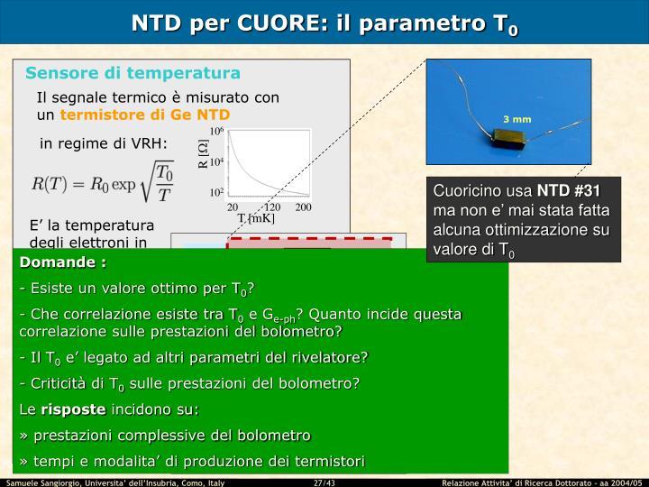 NTD per CUORE: il parametro T