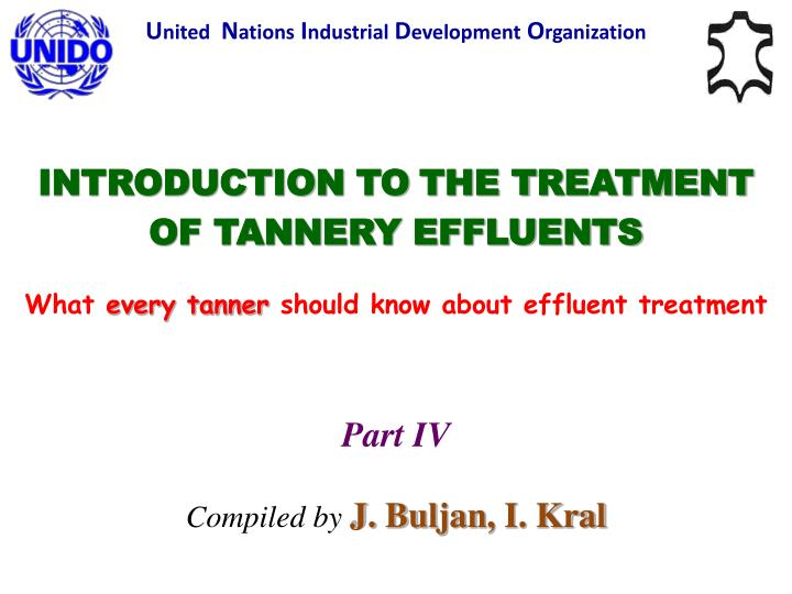 introduction to t he t reatment of tannery effluents n.