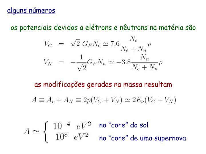 os potenciais devidos a elétrons e nêutrons na matéria são