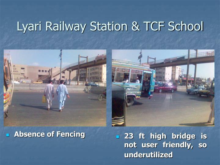 Lyari Railway Station & TCF School
