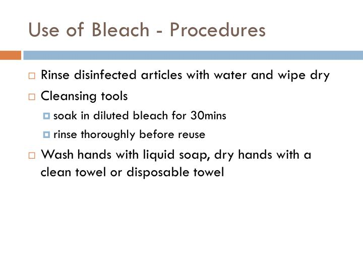Use of Bleach - Procedures