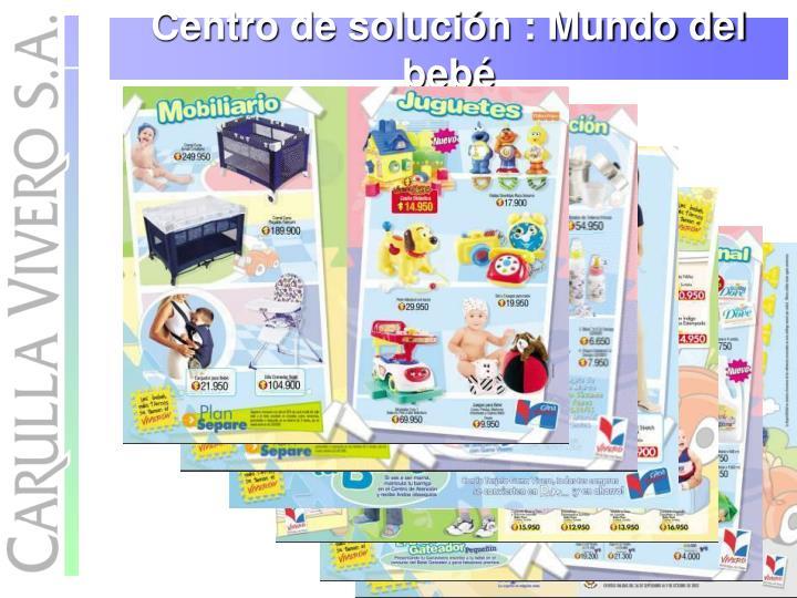 Centro de solución : Mundo del bebé
