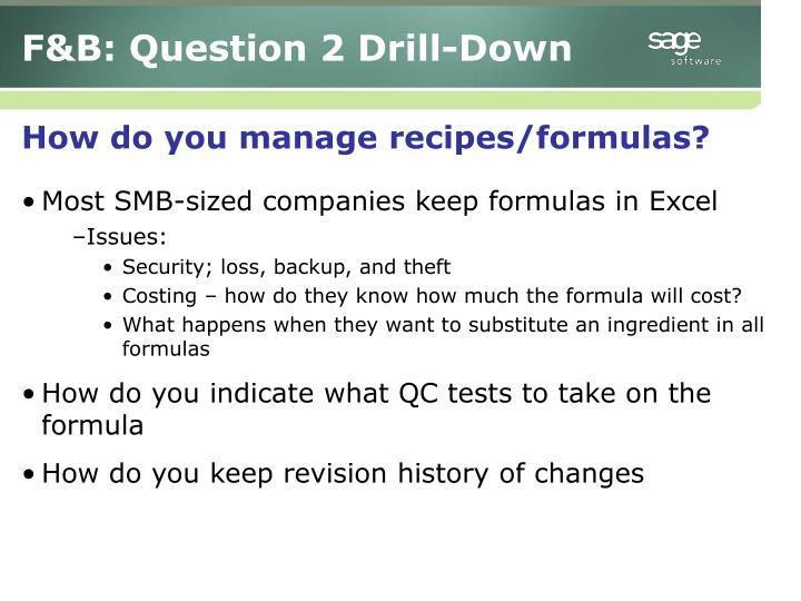 F&B: Question 2 Drill-Down