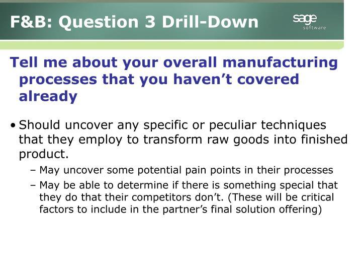 F&B: Question 3 Drill-Down