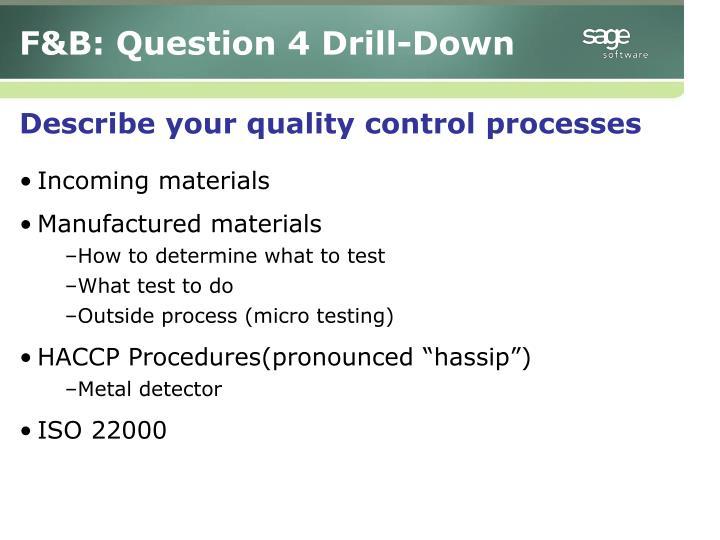 F&B: Question 4 Drill-Down