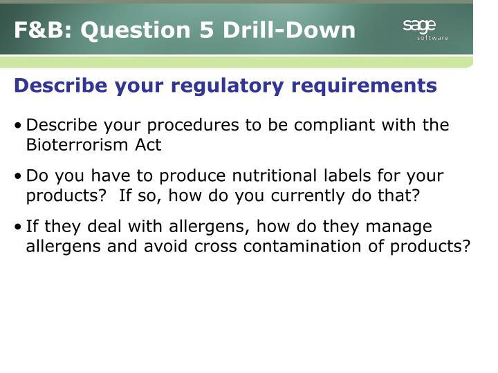 F&B: Question 5 Drill-Down