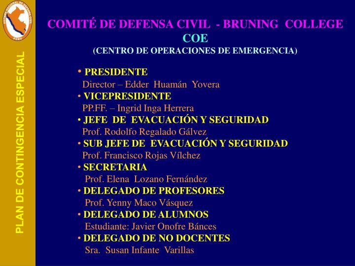 COMITÉ DE DEFENSA CIVIL  - BRUNING  COLLEGE