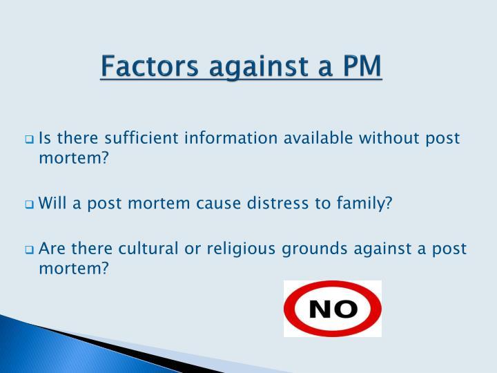 Factors against a PM