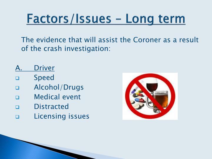 Factors/Issues – Long term
