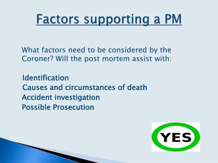 Factors supporting a PM
