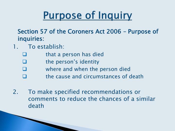 Purpose of Inquiry