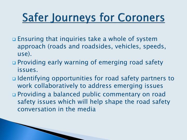 Safer Journeys for Coroners
