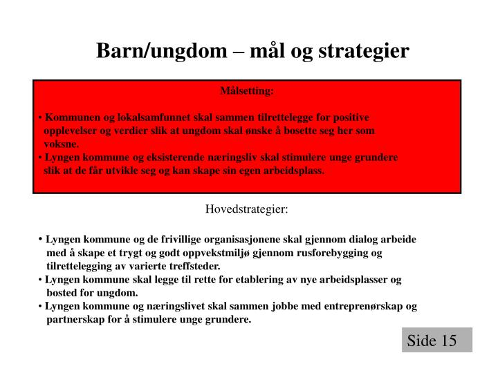 Barn/ungdom – mål og strategier